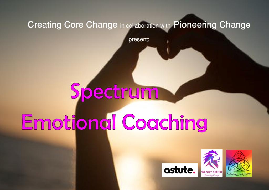 UNDATED - Spectrum Emotional Coaching - CCC&PioneeringChange - 20-1-2018